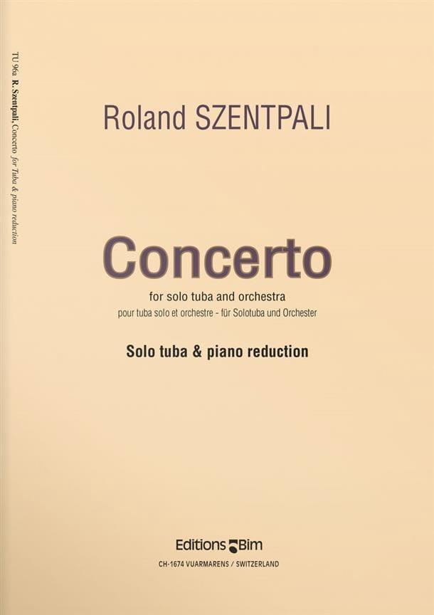 Concerto - Roland Szentpali - Partition - Tuba - laflutedepan.com
