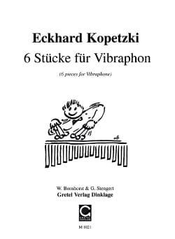 6 stucke fur vibraphone solo Eckhard Kopetzki Partition laflutedepan