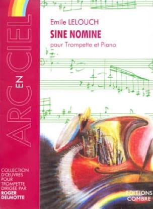 Sine Nomine - Emile Lelouch - Partition - Trompette - laflutedepan.com