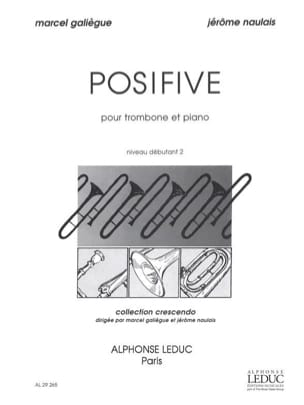 Posifive Galiègue M. / Naulais J. Partition Trombone - laflutedepan