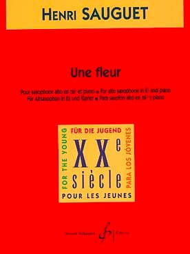 Une Fleur Henri Sauguet Partition Saxophone - laflutedepan