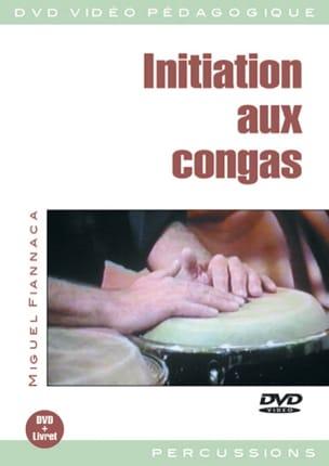 DVD - Initiation Aux Congas Miguel Fiannaca Partition laflutedepan