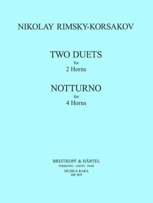 Nicolai Rimsky Korsakov - 2 Duets 2 Cors Notturno 4 Cors - Partition - di-arezzo.fr