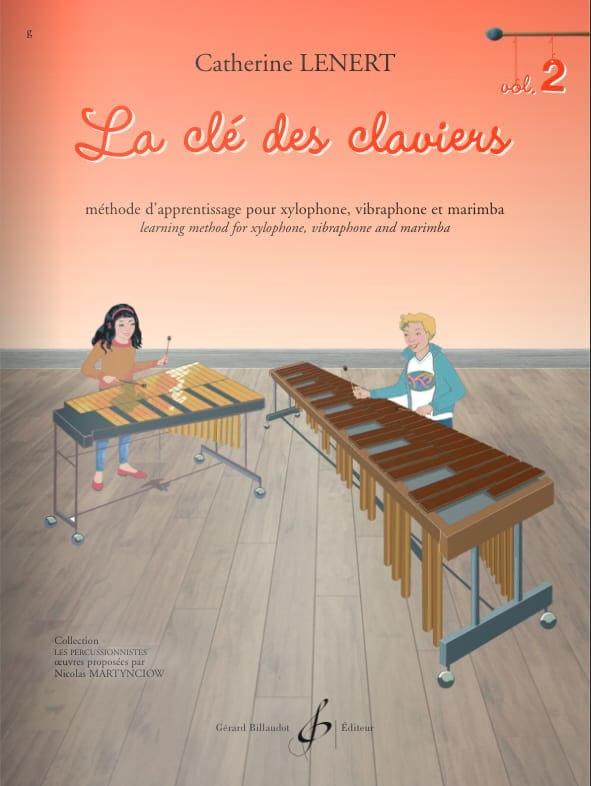 La Clé des claviers - Volume 2 - Catherine Lénert - laflutedepan.com