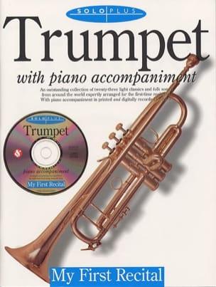 Solo Plus My First Recital Partition Trompette - laflutedepan