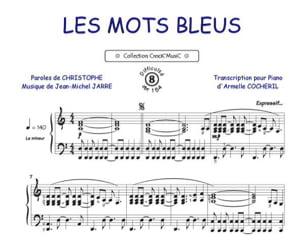 Les Mots Bleus Christophe Partition Chanson française - laflutedepan
