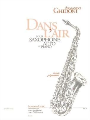 Dans l'air Armando Ghidoni Partition Saxophone - laflutedepan