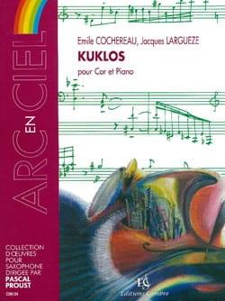 Kuklos Cochereau Emile / Largueze Jacques Partition Cor - laflutedepan