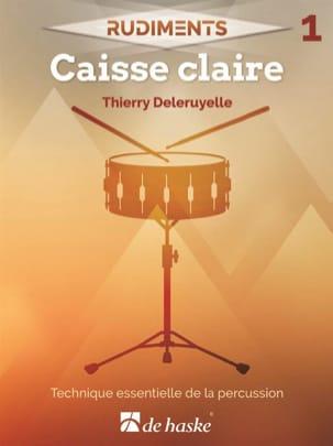 Rudiments 1 - Caisse claire Thierry Deleruyelle Partition laflutedepan
