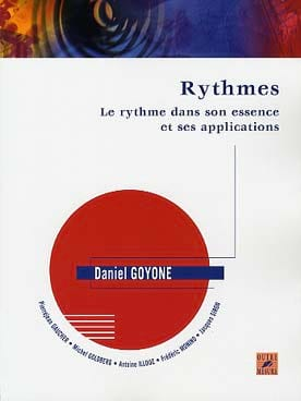 Daniel Goyone - Le Rythme dans Son Essence Et Ses Applications - Partition - di-arezzo.fr