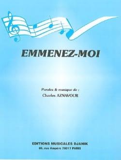 Emmenez-Moi Charles Aznavour Partition laflutedepan