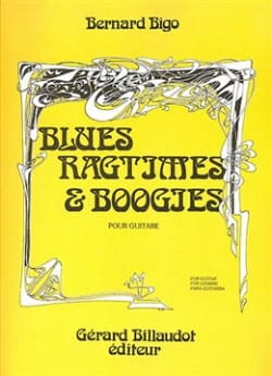 Blues, Ragtimes & Boogie - Bernard Bigo - Partition - laflutedepan.com