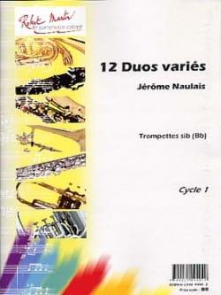 12 Duos Variés Pour Trompettes Jérôme Naulais Partition laflutedepan