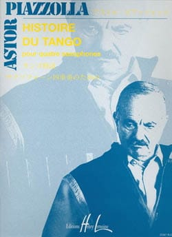 Histoire du tango Astor Piazzolla Partition Saxophone - laflutedepan