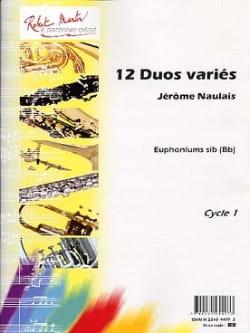 12 Duos Variés Pour Euphoniums Sib Jérôme Naulais laflutedepan
