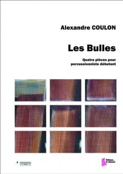 Les Bulles Alexandre Coulon Partition Multi Percussions - laflutedepan