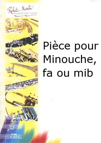 Pièce Pour Minouche - Jean Brouquières - Partition - laflutedepan.com