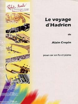 Le voyage d'Hadrien - Alain Crepin - Partition - laflutedepan.com