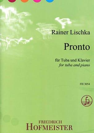 Pronto Rainer Lischka Partition Tuba - laflutedepan