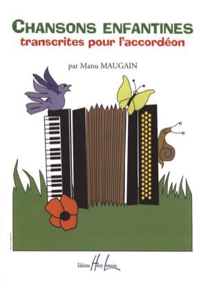 Chansons enfantines Manu Maugain Partition Accordéon - laflutedepan