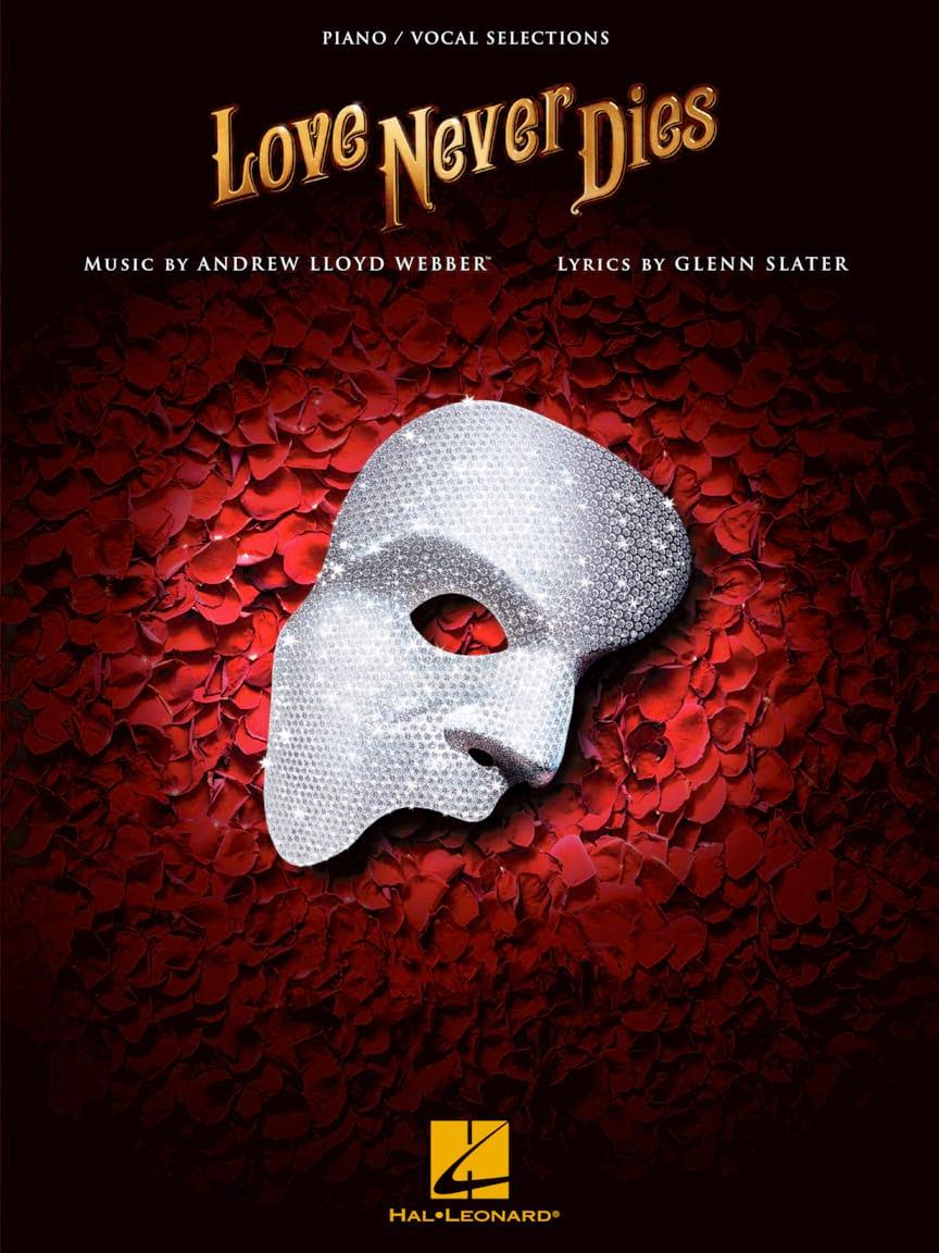Love Never Dies - Andrew Lloyd Webber - Partition - laflutedepan.com