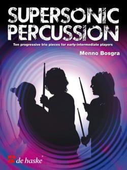 Supersonic percussion Menno Bosgra Partition laflutedepan