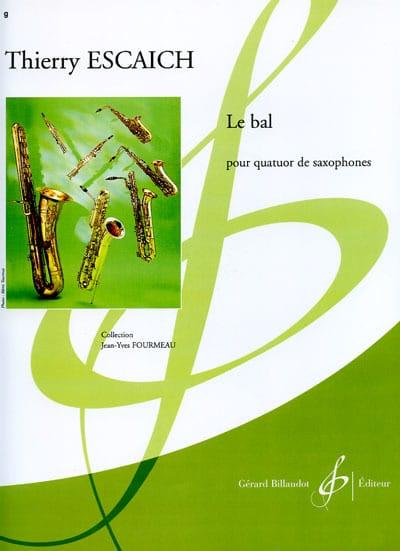 Le Bal - Thierry Escaich - Partition - Saxophone - laflutedepan.com