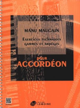 Manu Maugain - Technical Exercises, Ranges And Arpeggios - Partition - di-arezzo.com
