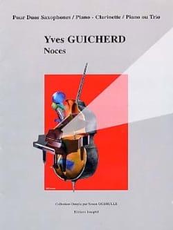 Noces Yves Guicherd Partition Saxophone - laflutedepan