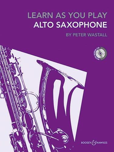 Learn As You Play Saxophone - Peter Wastall - laflutedepan.com