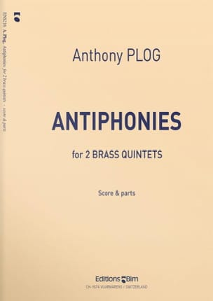 Antophonies Anthony Plog Partition Ensemble de cuivres - laflutedepan