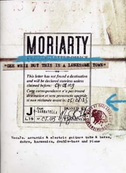 Gee Whiz But This Is A Lonesome Town Moriarty Partition laflutedepan