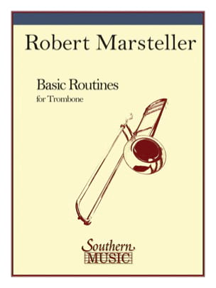Basic Routines For Trombone - Robert L. Marsteller - laflutedepan.com