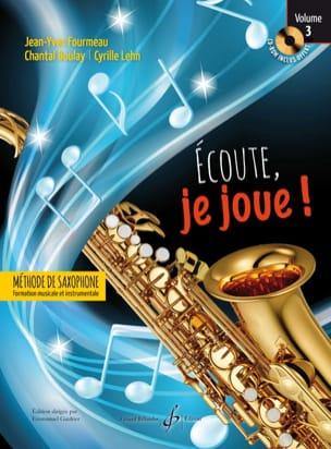 Ecoute, je joue ! Volume 3 - Saxophone laflutedepan