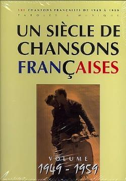 Un siècle de chansons Françaises 1949-1959 Partition laflutedepan