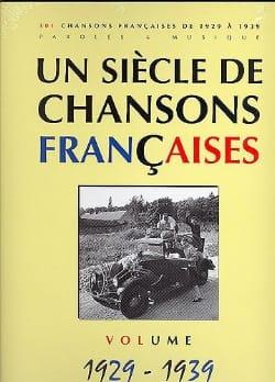 Un siècle de chansons Françaises 1929-1939 Partition laflutedepan