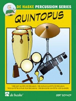 Quintopus Gert Bomhof Partition Ensemble de percussions - laflutedepan