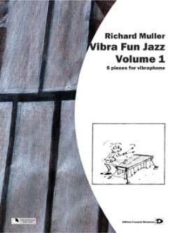 Vibra Fun Jazz Volume 1 Richard Muller Partition laflutedepan