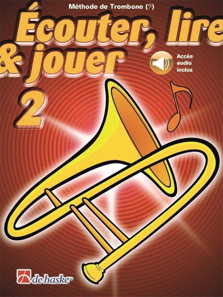 Écouter Lire et Jouer - Méthode Volume 2 - Trombone - laflutedepan.com