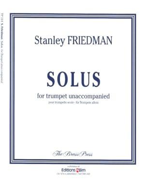 Solus Stanley Friedman Partition Trompette - laflutedepan
