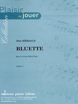 Bluette Max Méreaux Partition Cor - laflutedepan