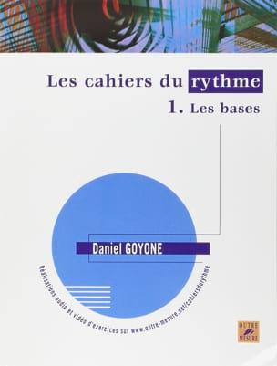 Daniel Goyone - Les Cahiers du Rythme 1 - Les Bases - Partition - di-arezzo.fr