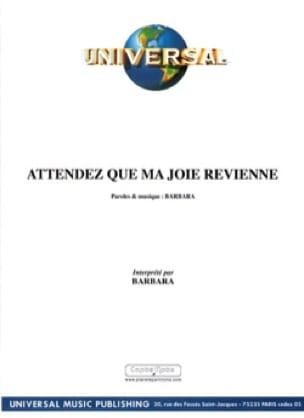 Attendez Que Ma Joie Revienne - Barbara - Partition - laflutedepan.com