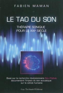 Le tao du son : thérapie sonique pour le XXIe siècle laflutedepan