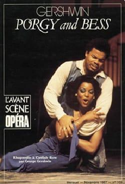 Avant-scène opéra (L'), n° 103 : Porgy and Bess - laflutedepan.com