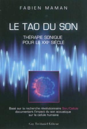Le tao du son : thérapie sonique pour le XXIe siècle - laflutedepan.com