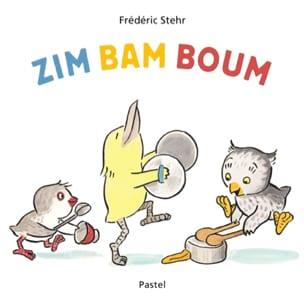 Zim bam boum Frédéric Stehr Livre laflutedepan