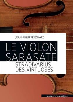 Le violon Sarasate : Stradivarius des virtuoses - laflutedepan.com