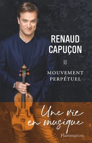 Renaud Capuçon - Perpetual motion - Livre - di-arezzo.co.uk