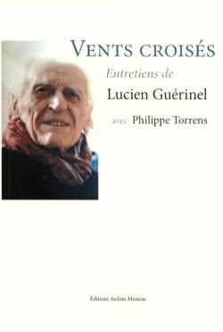 Vents croisés - Entretiens de Lucien Guérinel - laflutedepan.com